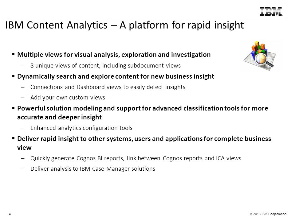IBM Content Analytics – A platform for rapid insight