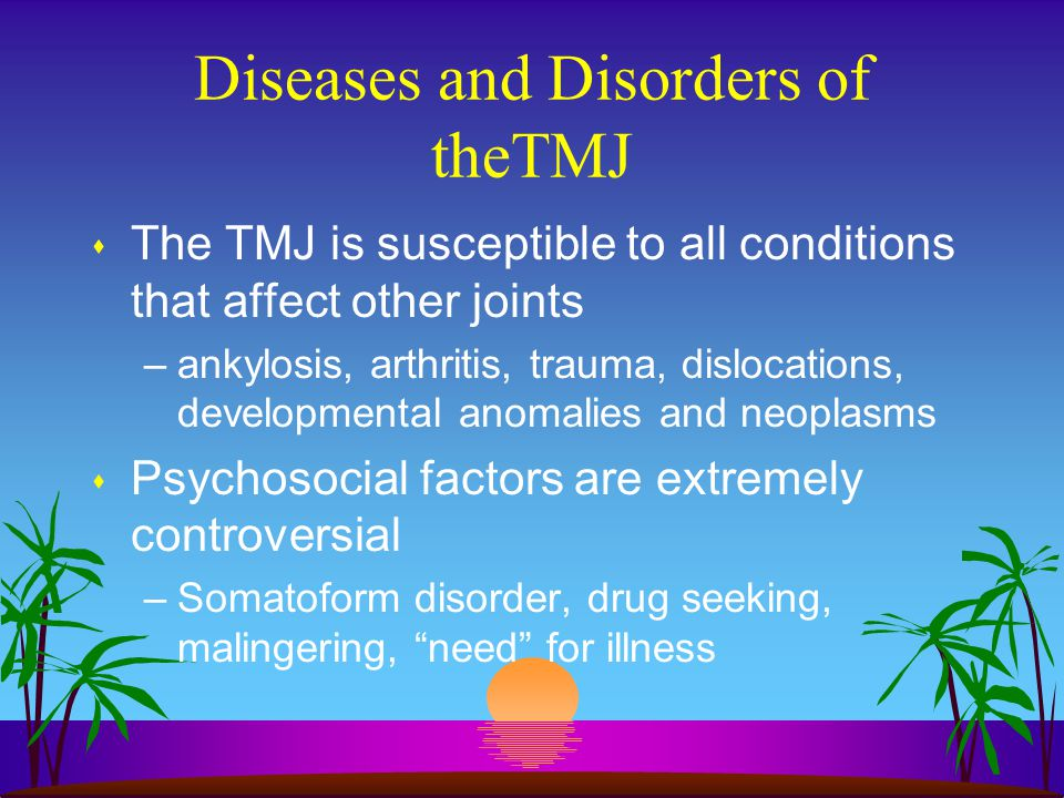 Diseases and Disorders of theTMJ