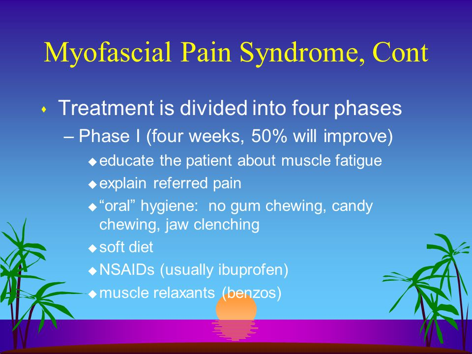 Myofascial Pain Syndrome, Cont