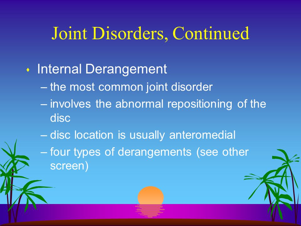 Joint Disorders, Continued