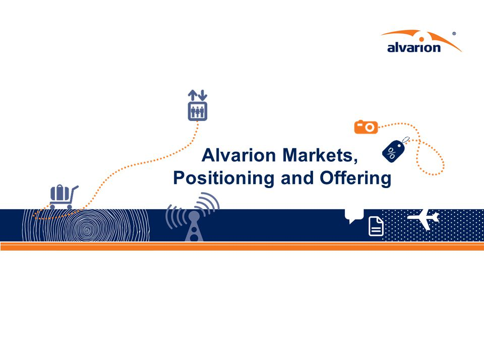 Alvarion Markets, Positioning and Offering