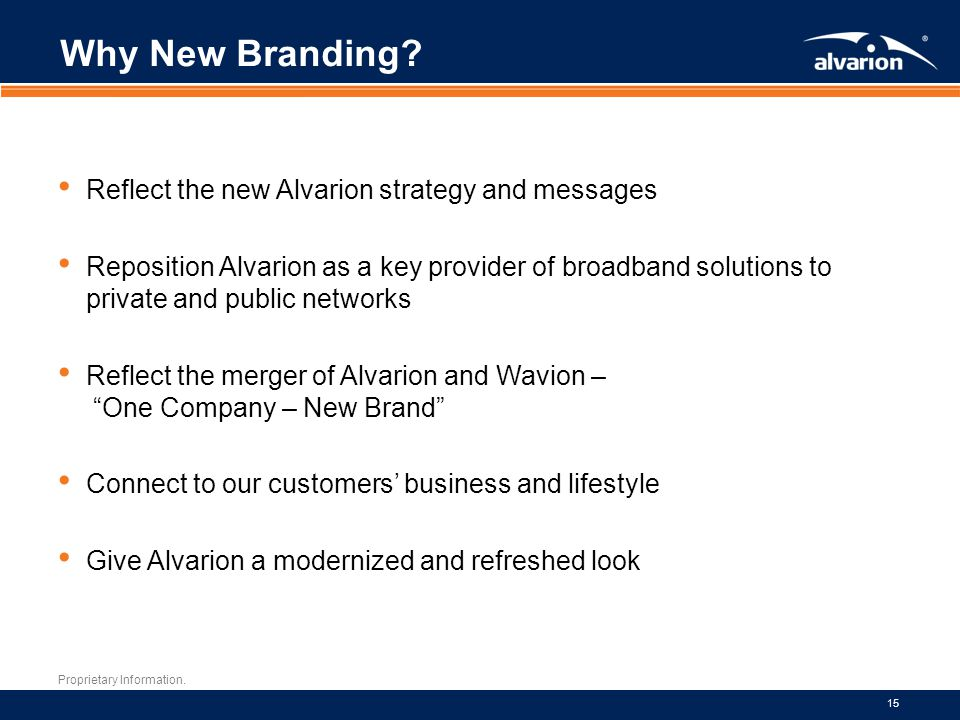 Why New Branding Reflect the new Alvarion strategy and messages