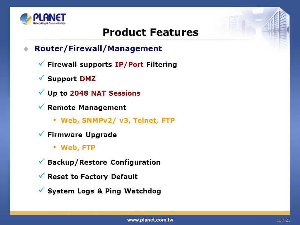 Product Features Router/Firewall/Management