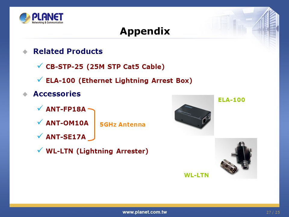 Appendix Related Products Accessories CB-STP-25 (25M STP Cat5 Cable)