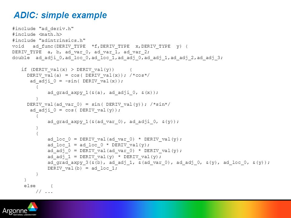 ADIC: simple example #include ad_deriv.h #include <math.h>