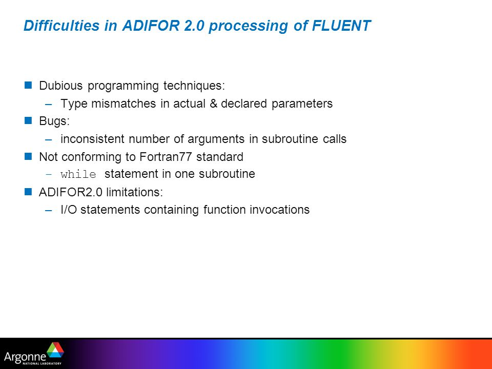 Difficulties in ADIFOR 2.0 processing of FLUENT