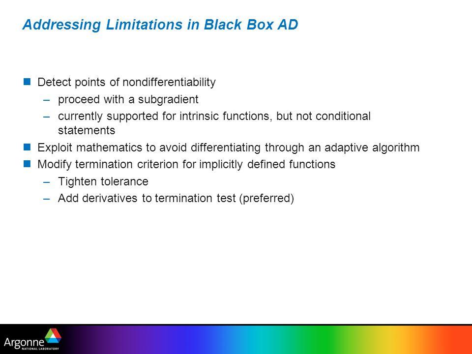 Addressing Limitations in Black Box AD