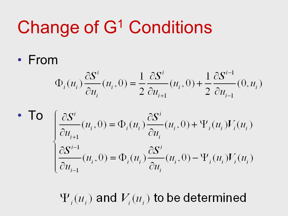 Change of G1 Conditions From To