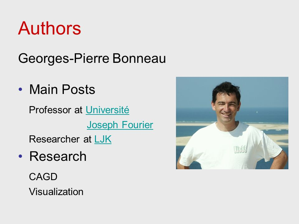 Authors Georges-Pierre Bonneau Main Posts Professor at Université