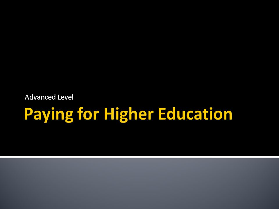 Paying for Higher Education