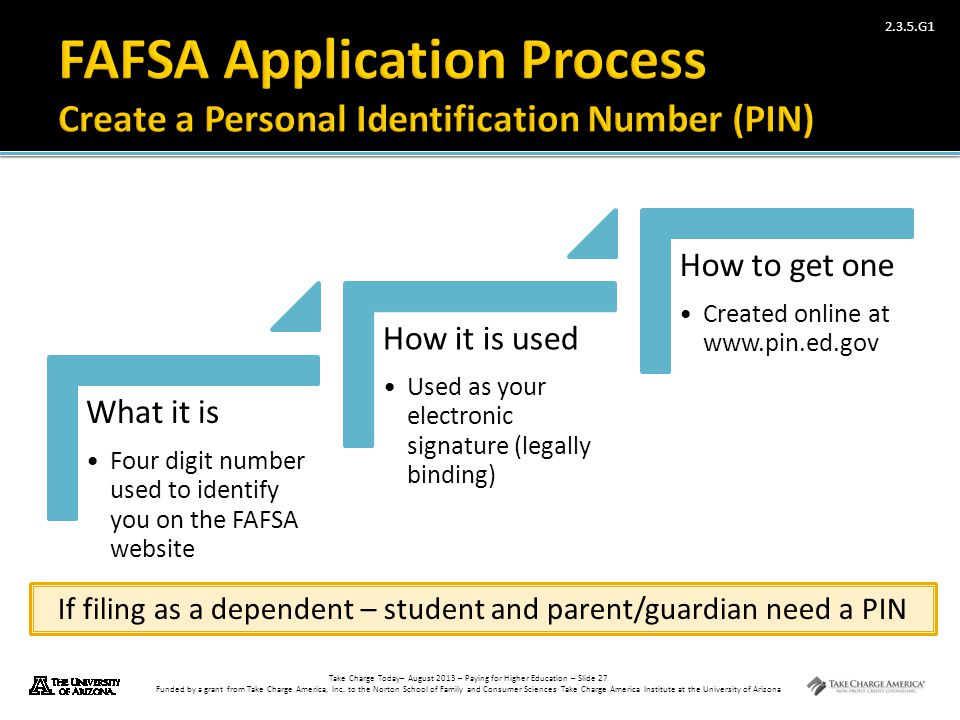 If filing as a dependent – student and parent/guardian need a PIN