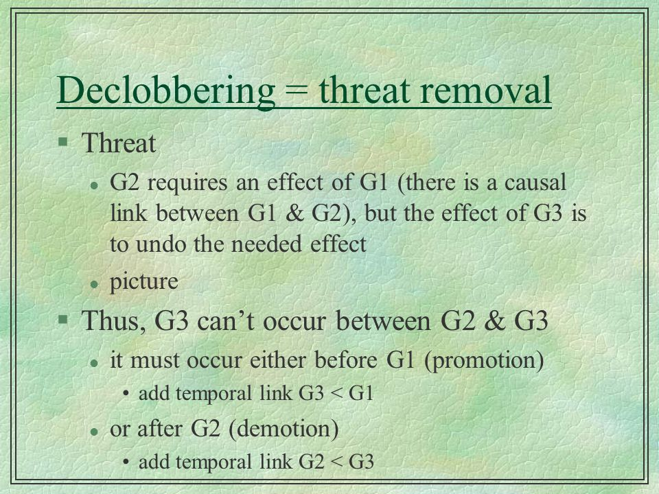 Declobbering = threat removal