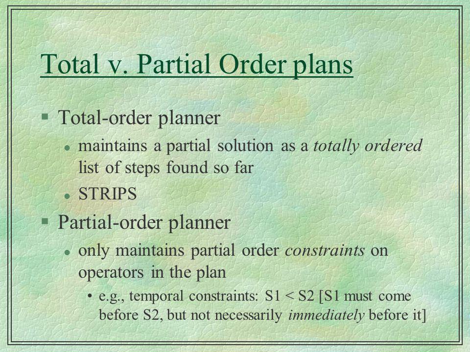 Total v. Partial Order plans