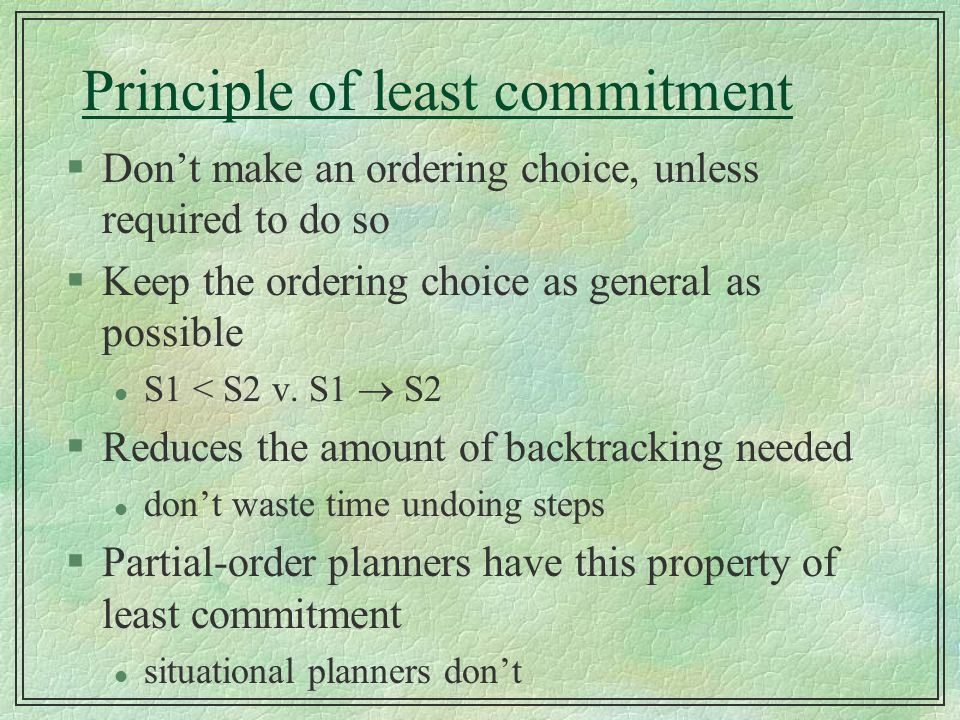 Principle of least commitment