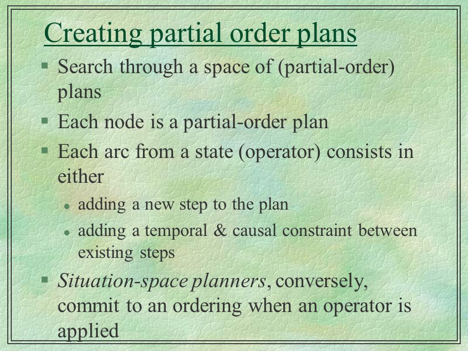 Creating partial order plans