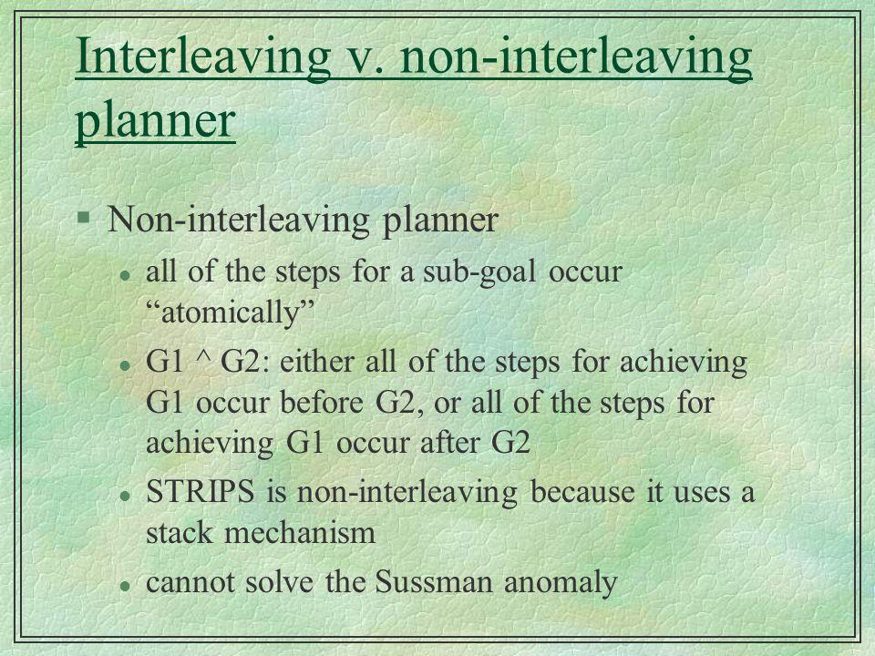 Interleaving v. non-interleaving planner