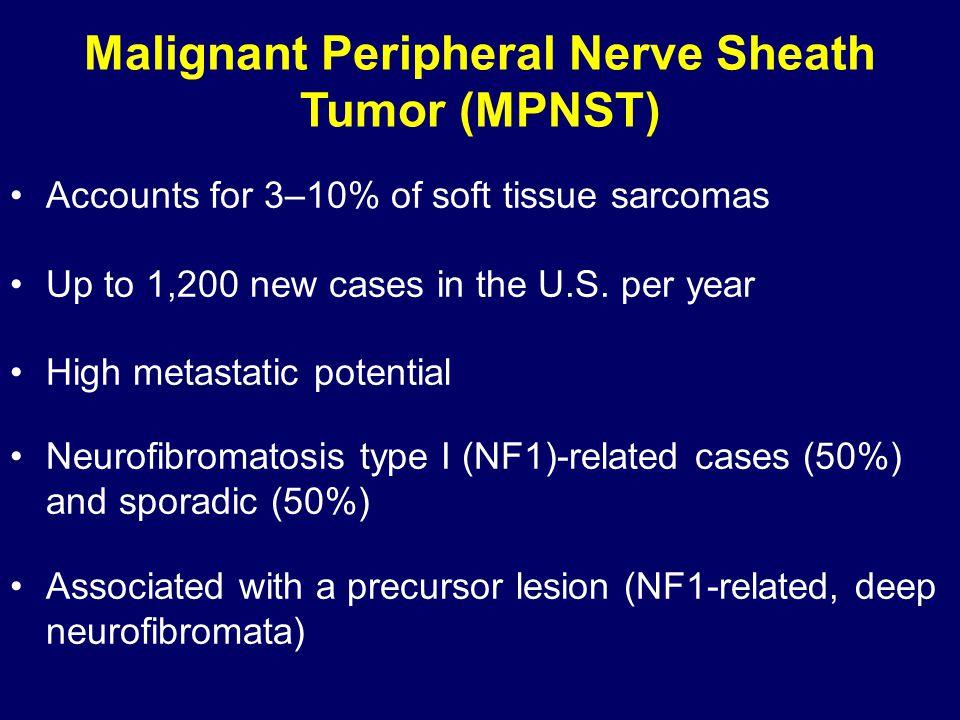 Malignant Peripheral Nerve Sheath Tumor (MPNST)