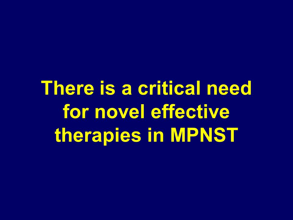 There is a critical need for novel effective therapies in MPNST