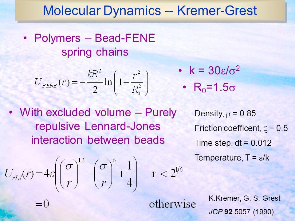 Molecular Dynamics -- Kremer-Grest