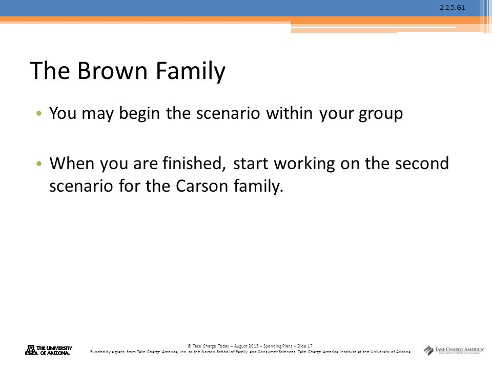 The Brown Family You may begin the scenario within your group