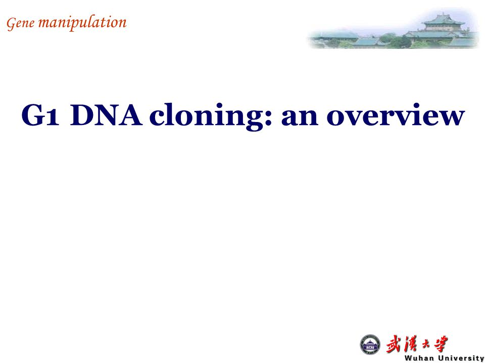 G1 DNA cloning: an overview