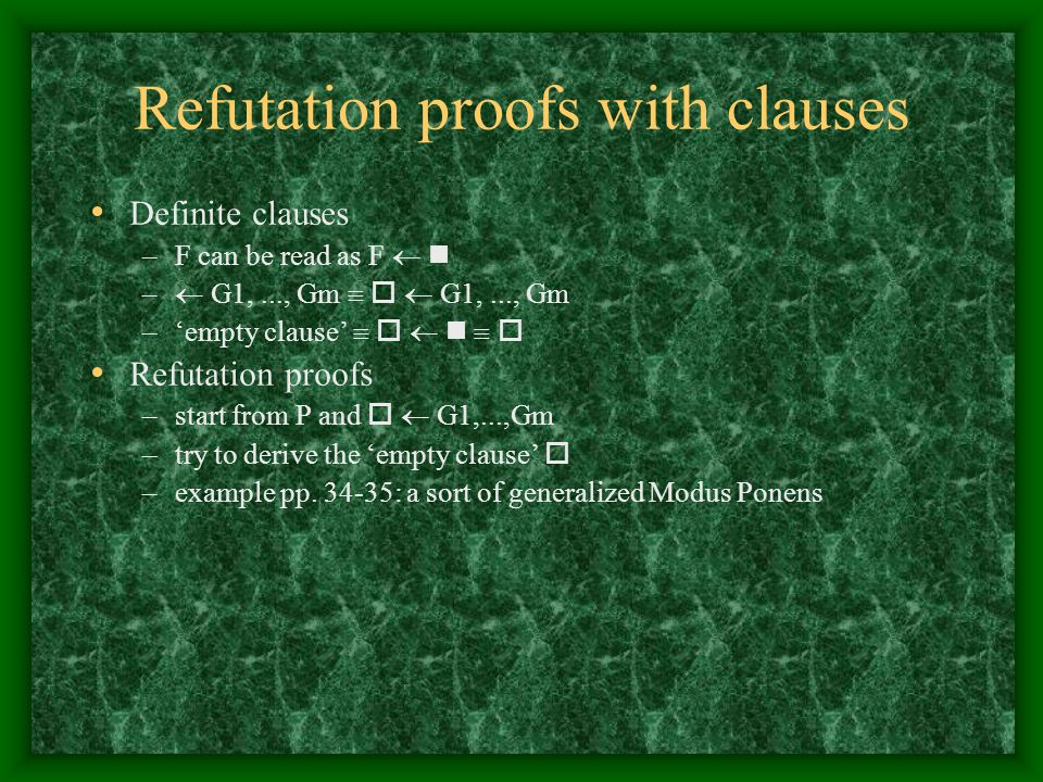Refutation proofs with clauses
