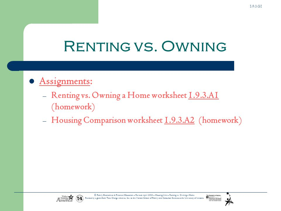 Renting vs. Owning Assignments: