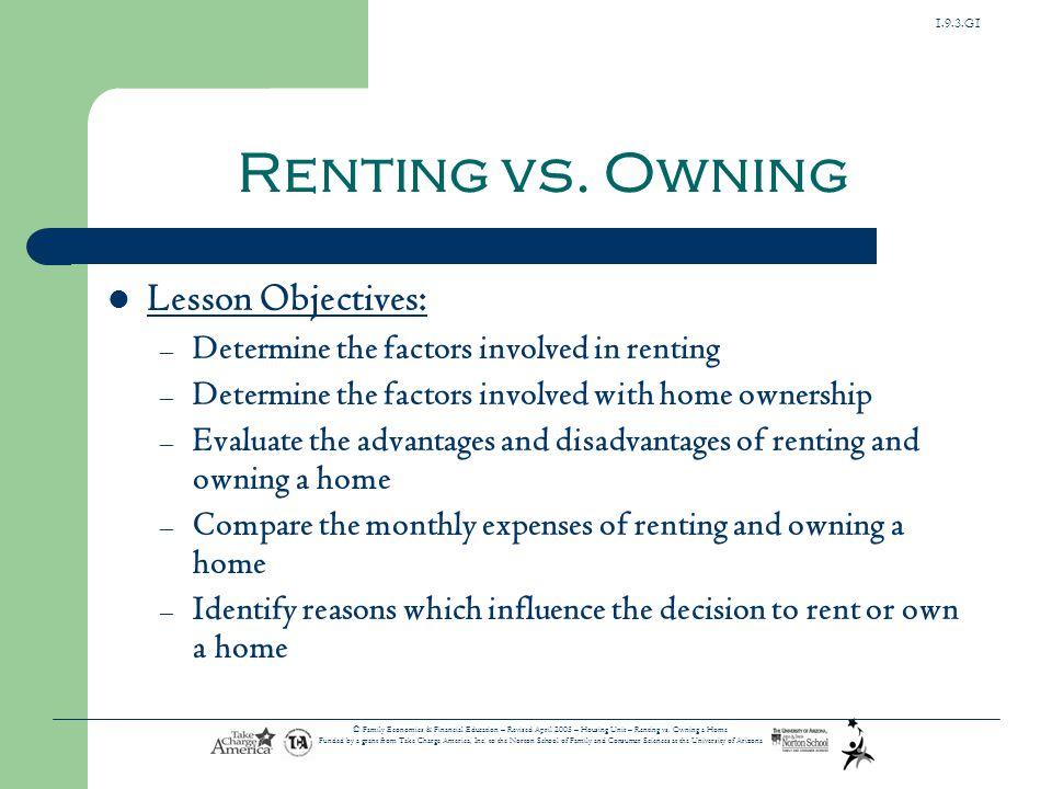 Renting vs. Owning Lesson Objectives: