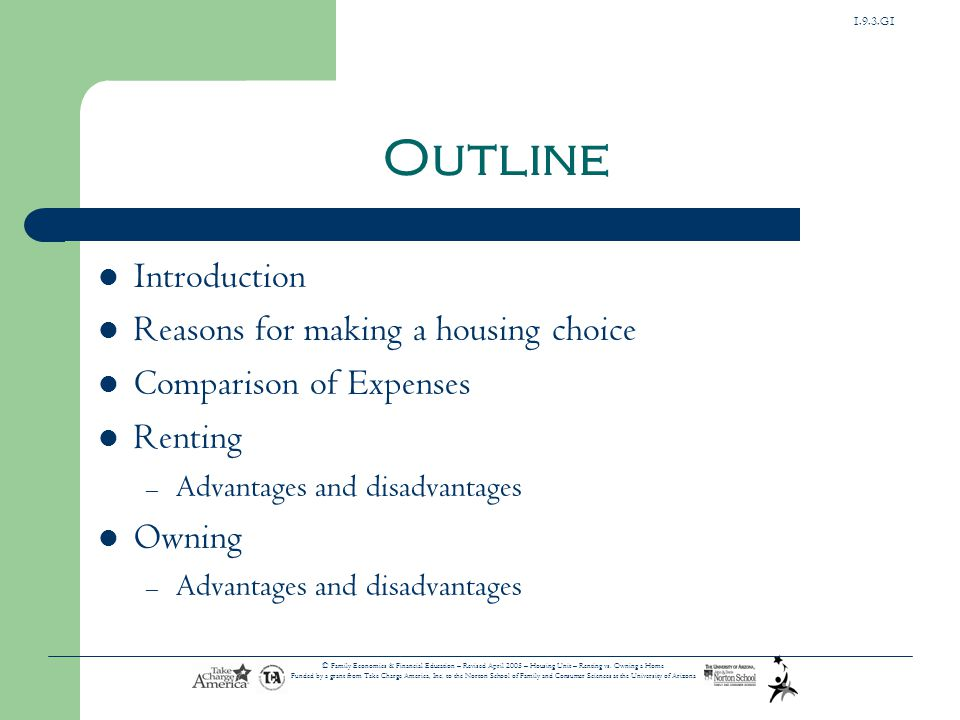 Outline Introduction Reasons for making a housing choice