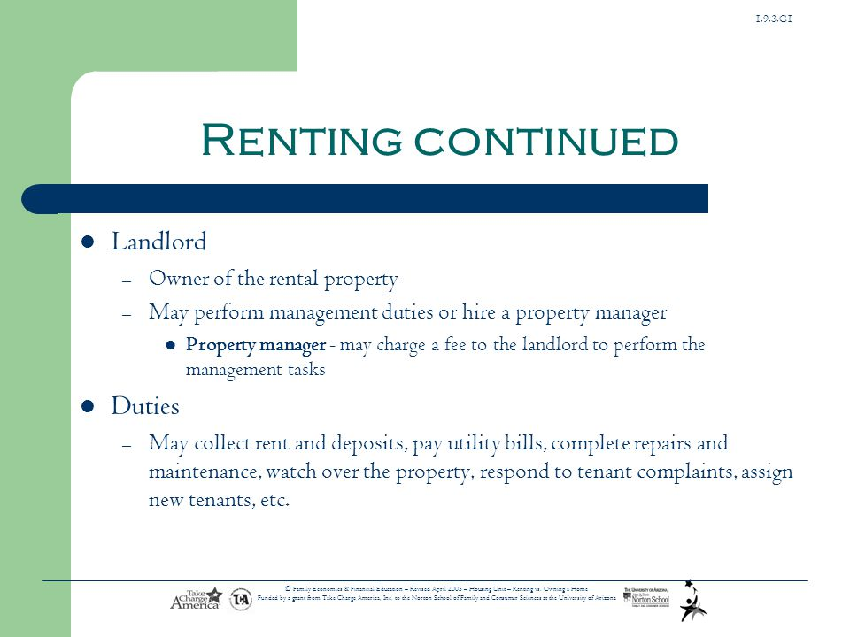 Renting continued Landlord Duties Owner of the rental property