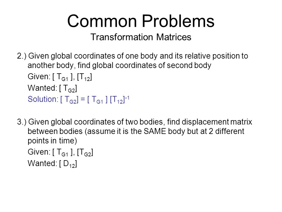 Common Problems Transformation Matrices