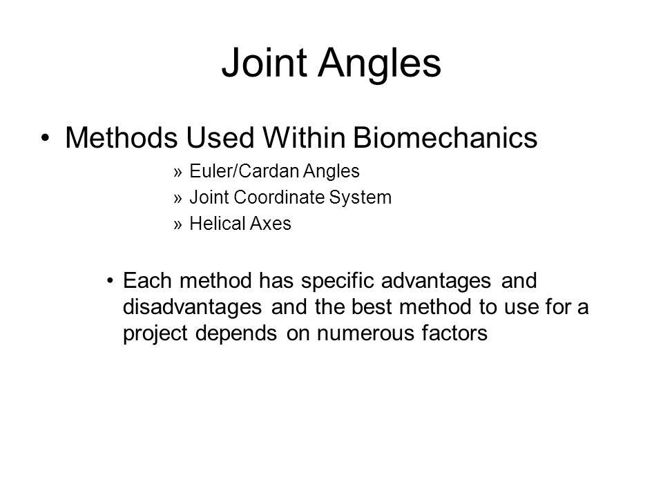 Joint Angles Methods Used Within Biomechanics