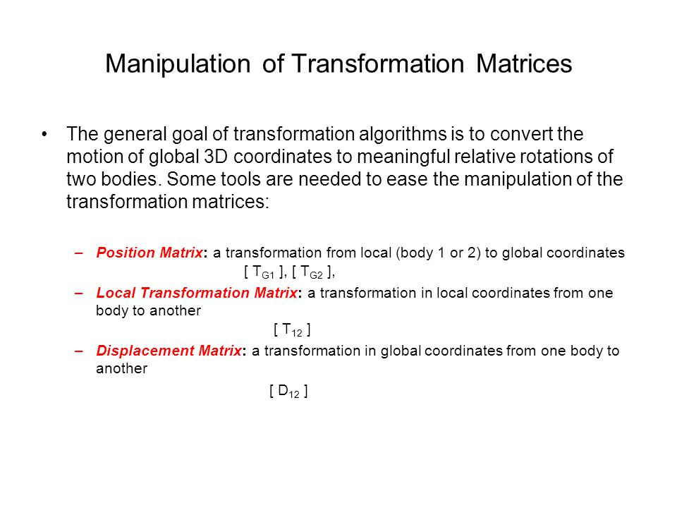 Manipulation of Transformation Matrices