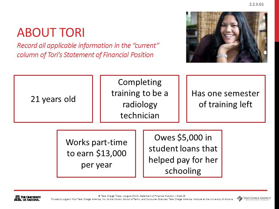 About Tori Record all applicable information in the current column of Tori's Statement of Financial Position