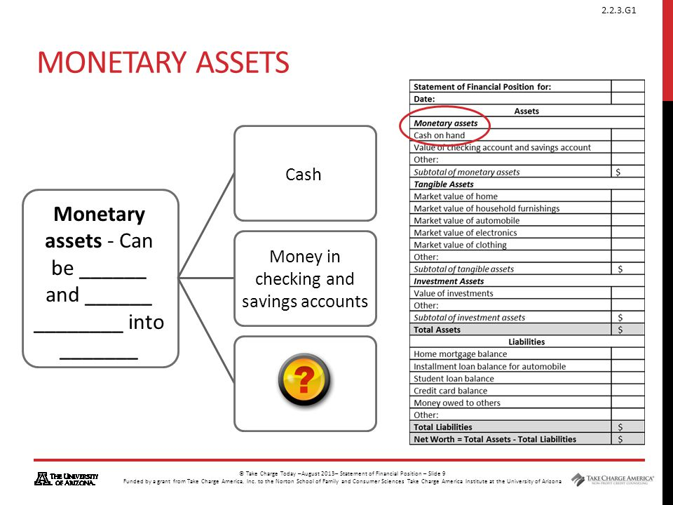 Monetary Assets Cash. Monetary assets - Can be ______ and ______ ________ into _______.