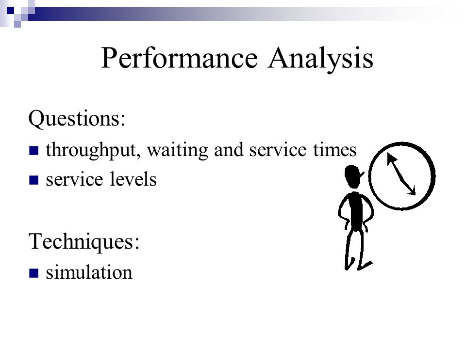 Performance Analysis Questions: Techniques: