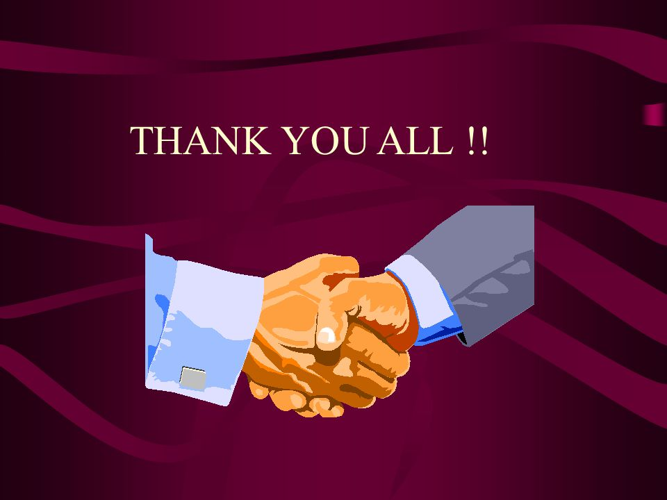 THANK YOU ALL !!