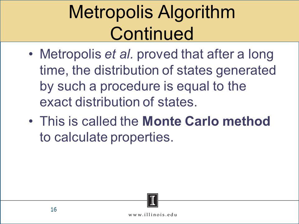 Metropolis Algorithm Continued