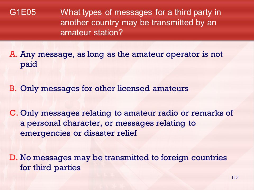 G1E05. What types of messages for a third party in