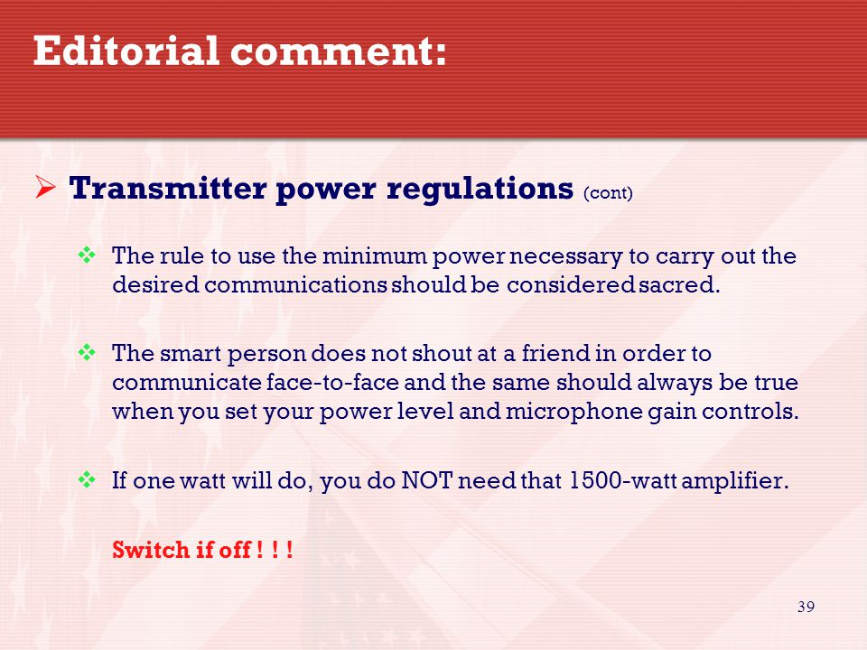 Editorial comment: Transmitter power regulations (cont)