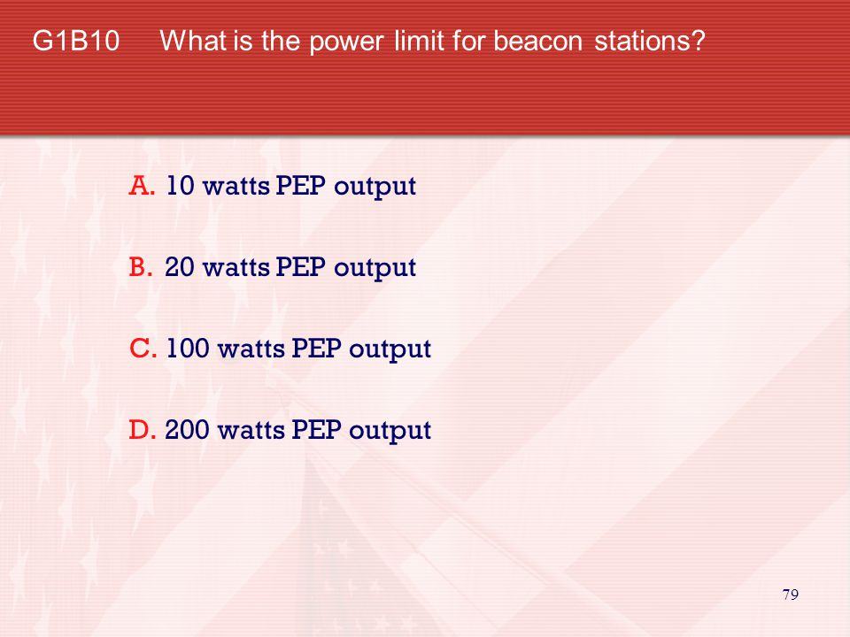 G1B10 What is the power limit for beacon stations