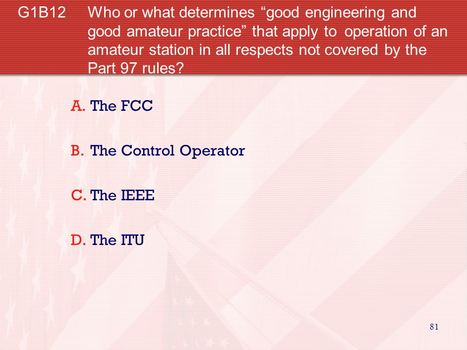 G1B12. Who or what determines good engineering