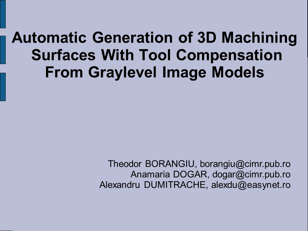 Automatic Generation of 3D Machining Surfaces With Tool Compensation
