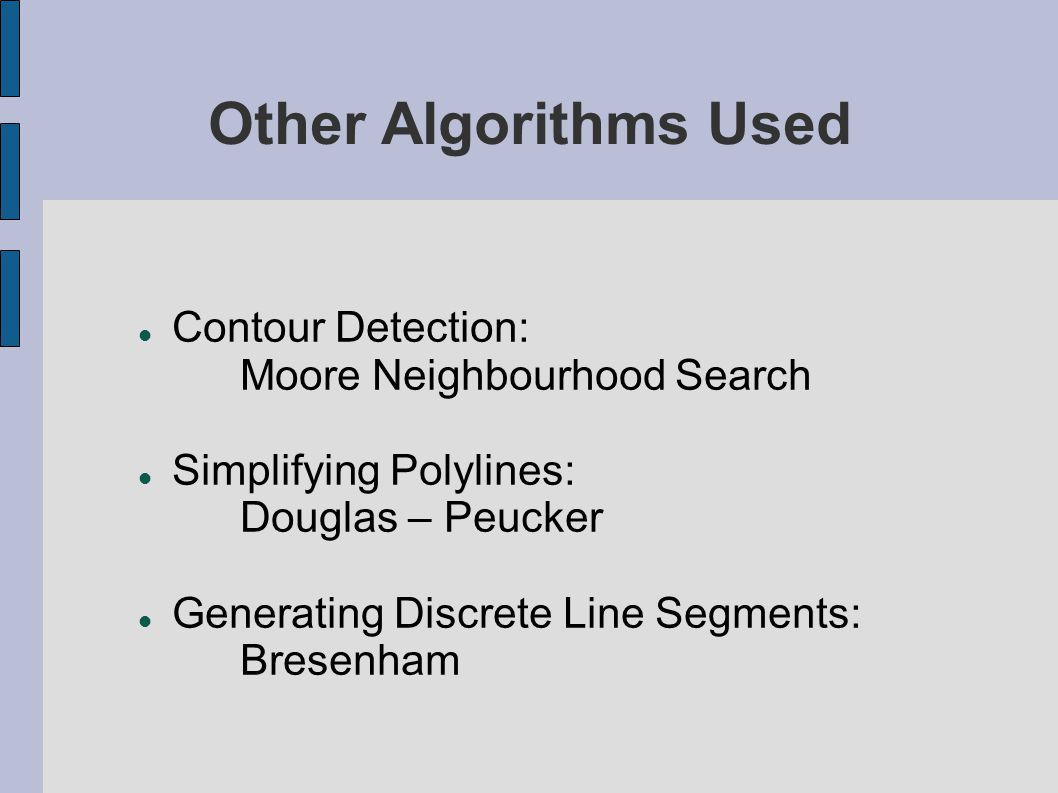 Other Algorithms Used Contour Detection: Moore Neighbourhood Search
