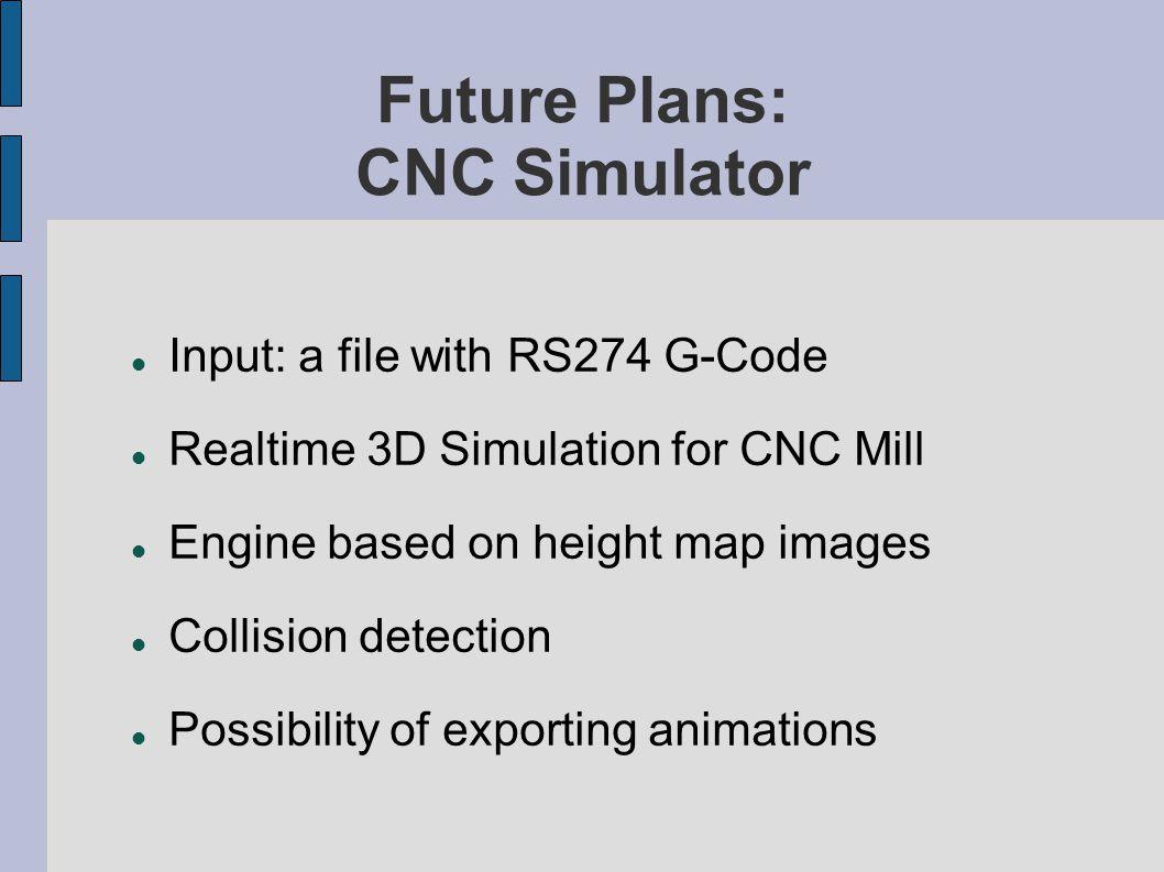 Future Plans: CNC Simulator