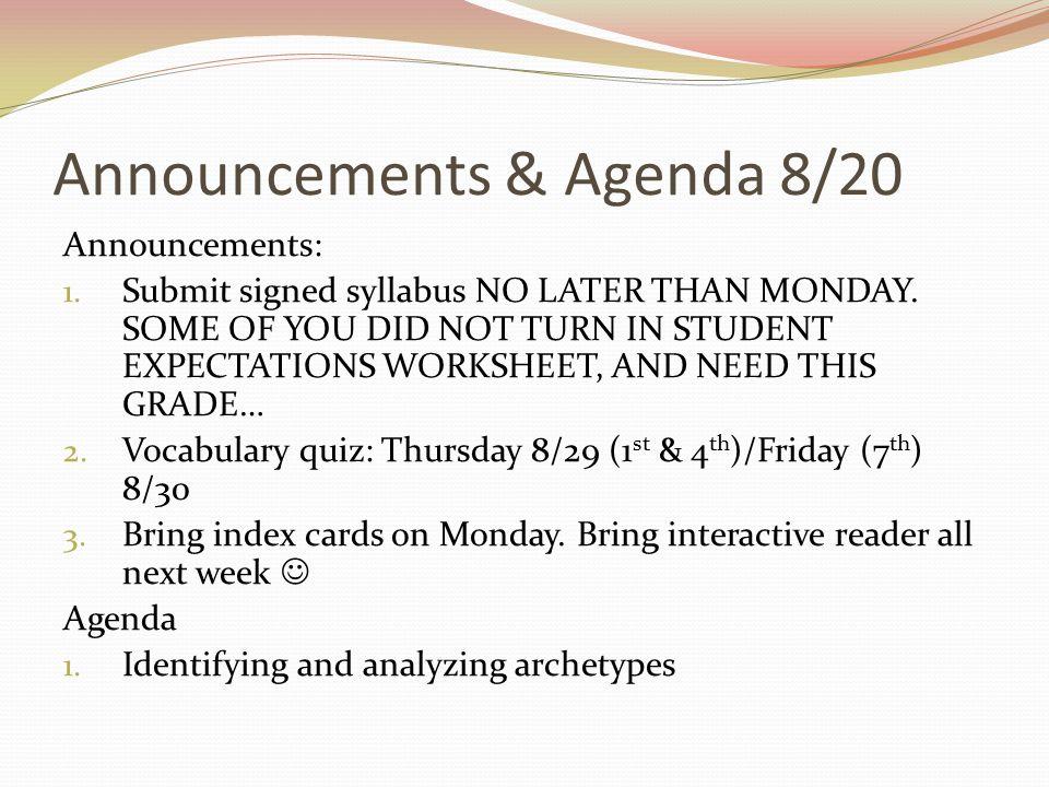 Announcements & Agenda 8/20