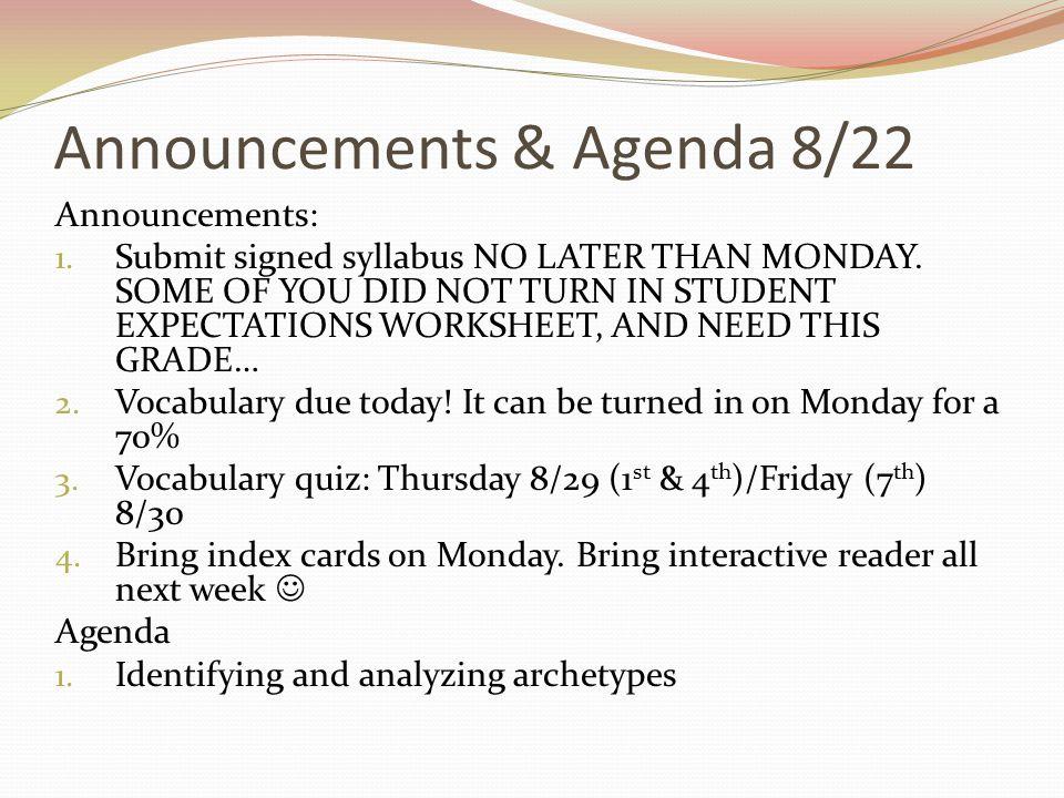 Announcements & Agenda 8/22