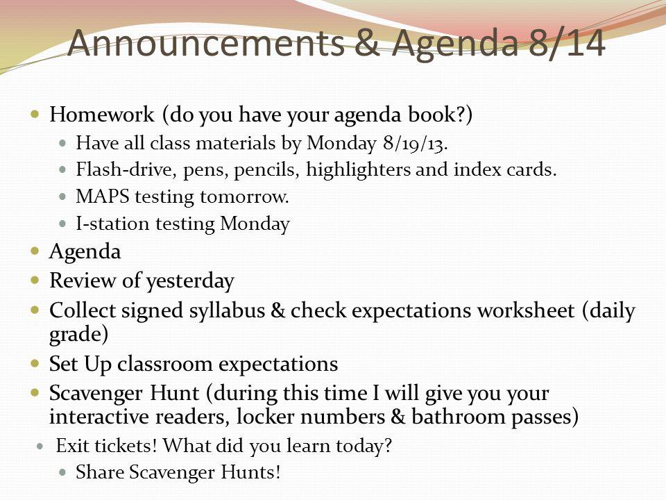 Announcements & Agenda 8/14