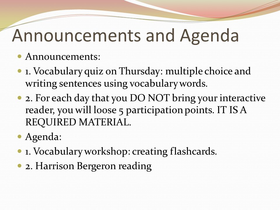 Announcements and Agenda