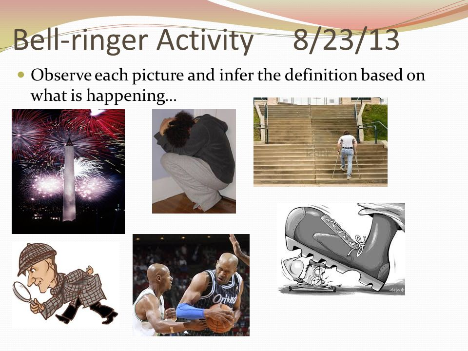 Bell-ringer Activity 8/23/13